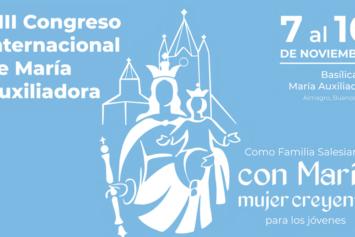 VIII Congreso Internacional de María Auxiliadora
