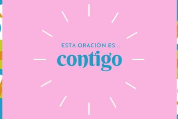 Esta oración es… CONTIGO (30)