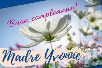 ¡Contigo en la alegría, Madre Yvonne!